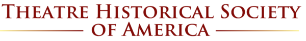 Theatre Historic Society of America